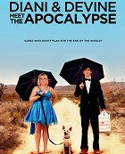 Diani & Devine Meet the Apocalypse