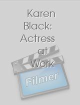 Karen Black: Actress at Work
