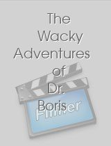 The Wacky Adventures of Dr Boris and Nurse Shirley