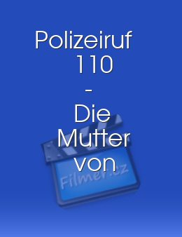 Polizeiruf 110 - Die Mutter von Monte Carlo download