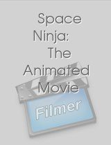 Space Ninja: The Animated Movie