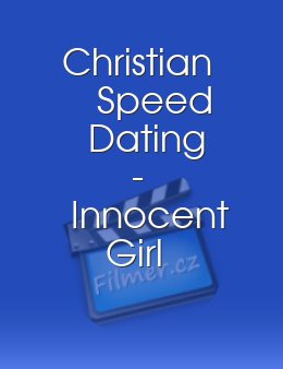 Christian Speed Dating - Innocent Girl Gangbanged on Film