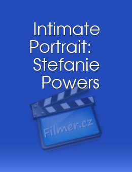 Intimate Portrait: Stefanie Powers