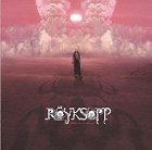 Röyksopp What Else Is There?