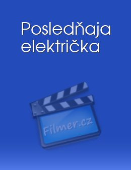 Posledňaja električka download