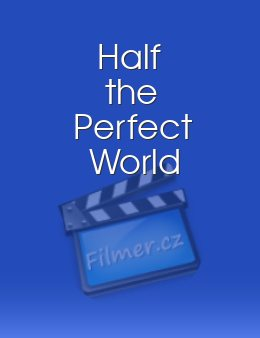 Half the Perfect World