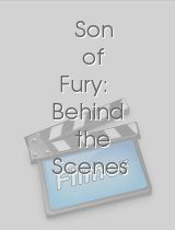 Son of Fury Behind the Scenes