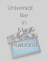 Universal Ike in Mary Greens Husband