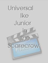 Universal Ike Junior in the Scarecrow and the Chaperone