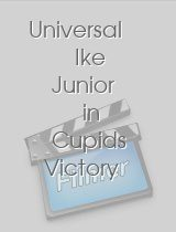 Universal Ike Junior in Cupids Victory