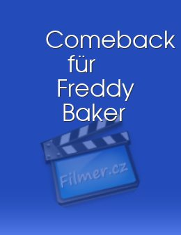 Comeback für Freddy Baker download