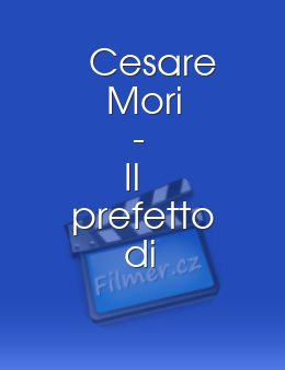 Cesare Mori - Il prefetto di ferro download
