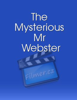 The Mysterious Mr Webster