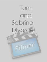 Tom and Sabrina Divorce