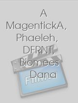 A MagentickA, Phaeleh, DFRNT, Biomees Dana - The Worlds Forgotten Victims