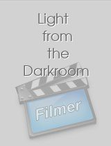 Light from the Darkroom