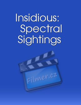 Insidious: Spectral Sightings download