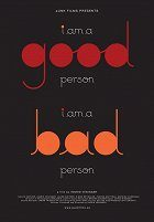 i am a good person-i am a bad person