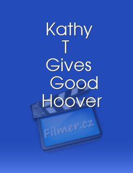 Kathy T Gives Good Hoover