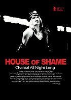 House of Shame: Chantal All Night Long