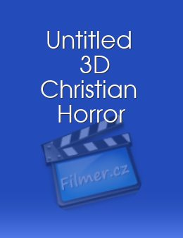 Untitled 3D Christian Horror