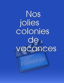 Nos jolies colonies de vacances download