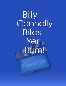 Billy Connolly Bites Yer Bum!