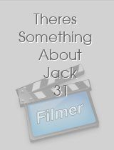 Theres Something About Jack 31 download