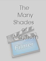 The Many Shades of Mayhem