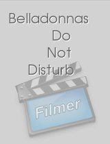 Belladonnas Do Not Disturb