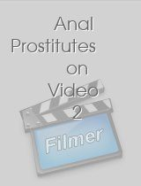Anal Prostitutes on Video 2