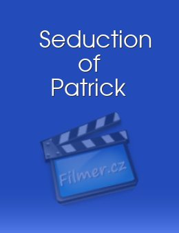Seduction of Patrick