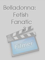 Belladonna: Fetish Fanatic 3 download