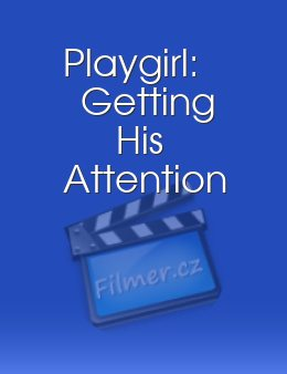 Playgirl: Getting His Attention download