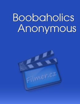 Boobaholics Anonymous