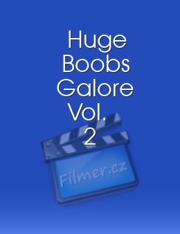Huge Boobs Galore Vol. 2 download