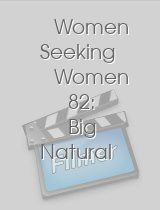 Women Seeking Women 82: Big Natural Breast Edition