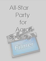 All-Star Party for Aaron Spelling