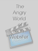 The Angry World of Brian Webster