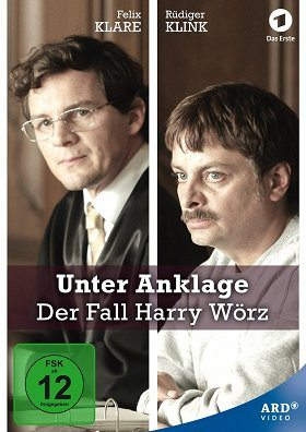 Unter Anklage: Der Fall Harry Wörz download