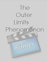 The Outer Limits Phenomenon