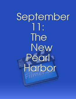 September 11 The New Pearl Harbor