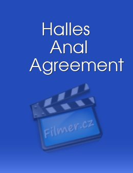 Halles Anal Agreement