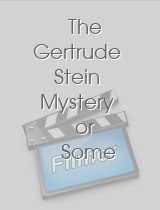 The Gertrude Stein Mystery or Some Like It Art