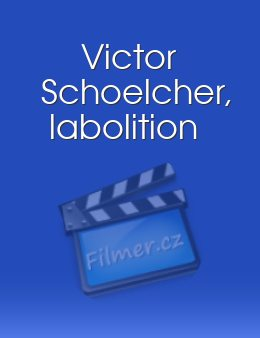 Victor Schoelcher, labolition download