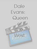 Dale Evans Queen of the West