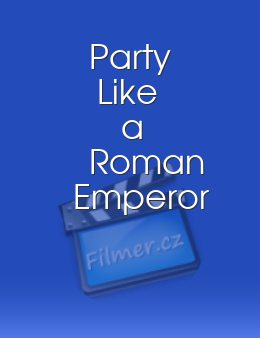 Party Like a Roman Emperor download