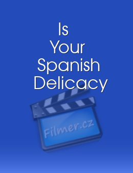 Is Your Spanish Delicacy download
