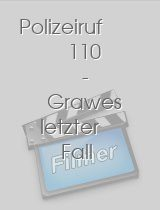 Polizeiruf 110 Grawes letzter Fall