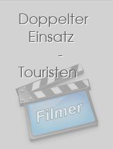 Doppelter Einsatz - Touristen download